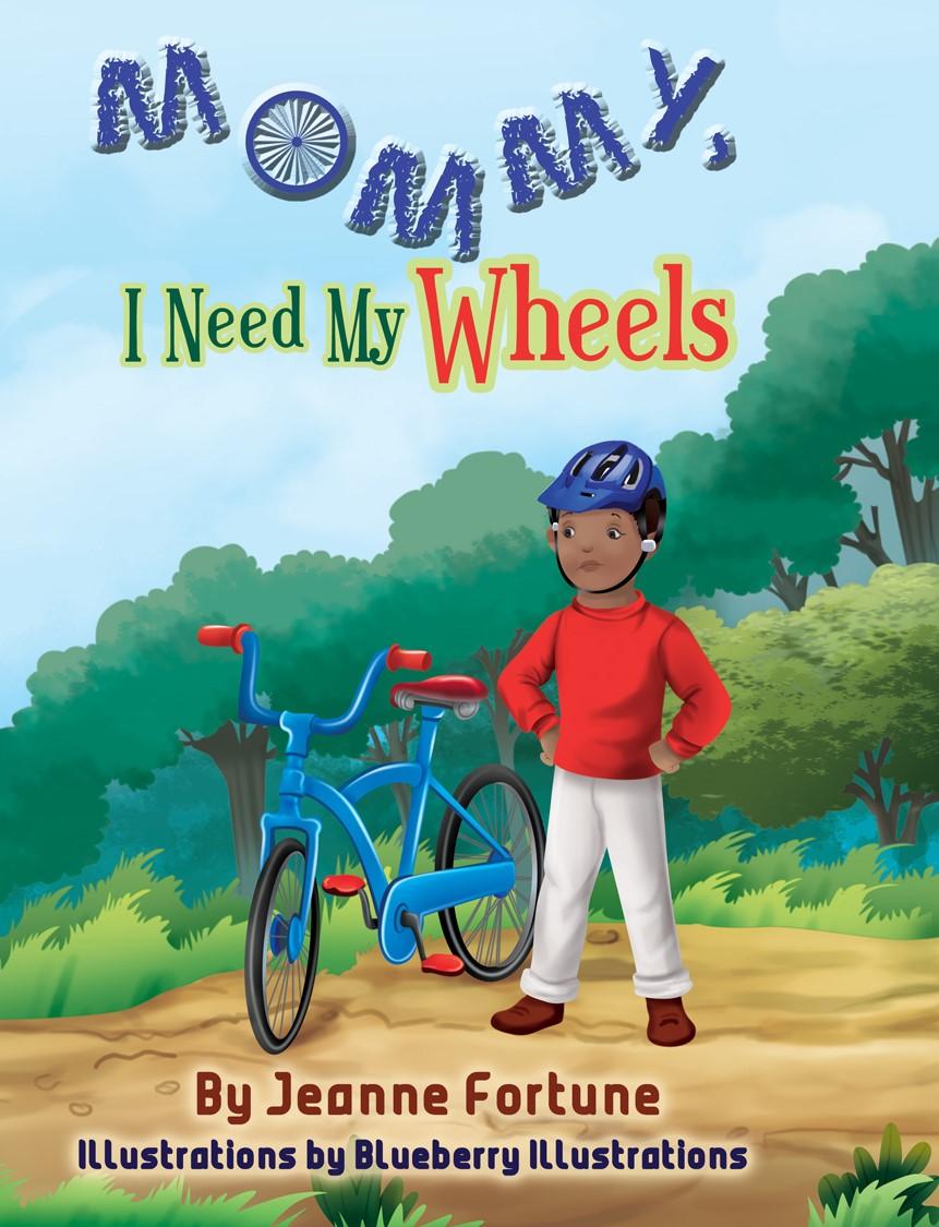mommy i need my wheels
